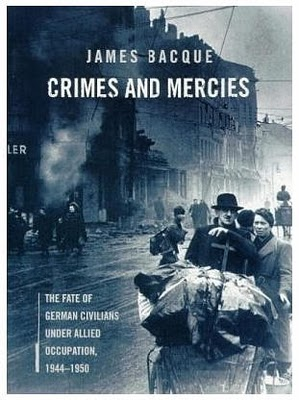 Crimes and Mercies by James Bacque