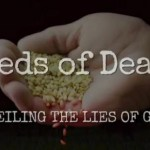 SEEDS OF DEATH – WEAPONS OF MASS DESTRUCTION: OUTFOXED – THE CORPORATION
