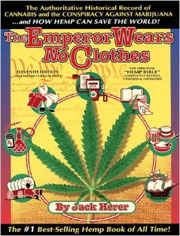 The Emperor Wears No Clothes- Jack Herer Day