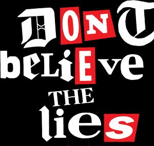 dont-believe-the-lies-tshirt_design
