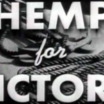 HEMP FOR AMERICA – HEMP FOR VICTORY: Industrial Hemp Education In 3 Min. / Hemp For Victory – USDA Promotional Film For American Farmers