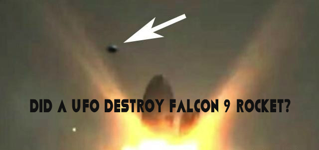 FALCON FALLING: Did UFO's Destroy Falcon 9 Rocket? 6 UFO Flight Paths Recorded Within 12 Seconds Of Explosion!