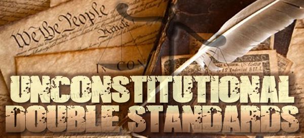 unconstitutional-double-standard-index