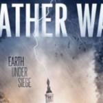 "WEATHER WARS / FRANKENSTORM SANDY – Earth Under Siege: Enter The Drought Slayers – The ""New Knights"""